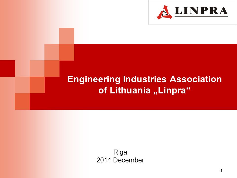 "Engineering Industries Association of Lithuania ""Linpra 1 Riga 2014 December"