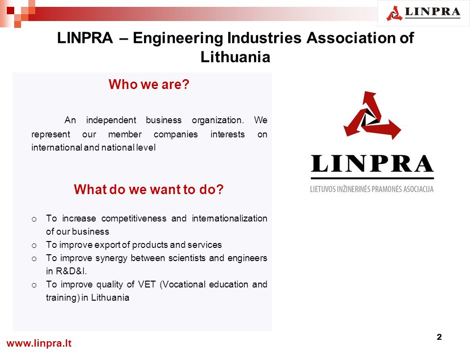 LINPRA – Engineering Industries Association of Lithuania Who we are.