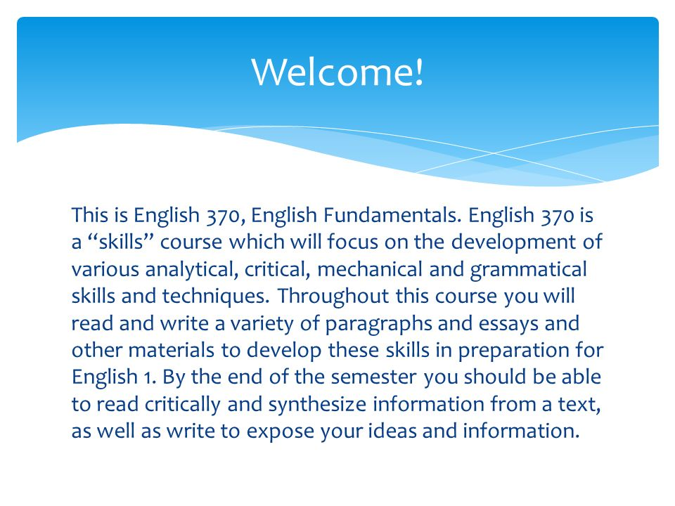 This is English 370, English Fundamentals.