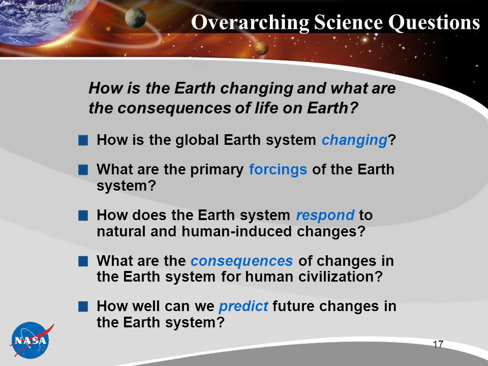 17 How is the global Earth system changing. What are the primary forcings of the Earth system.