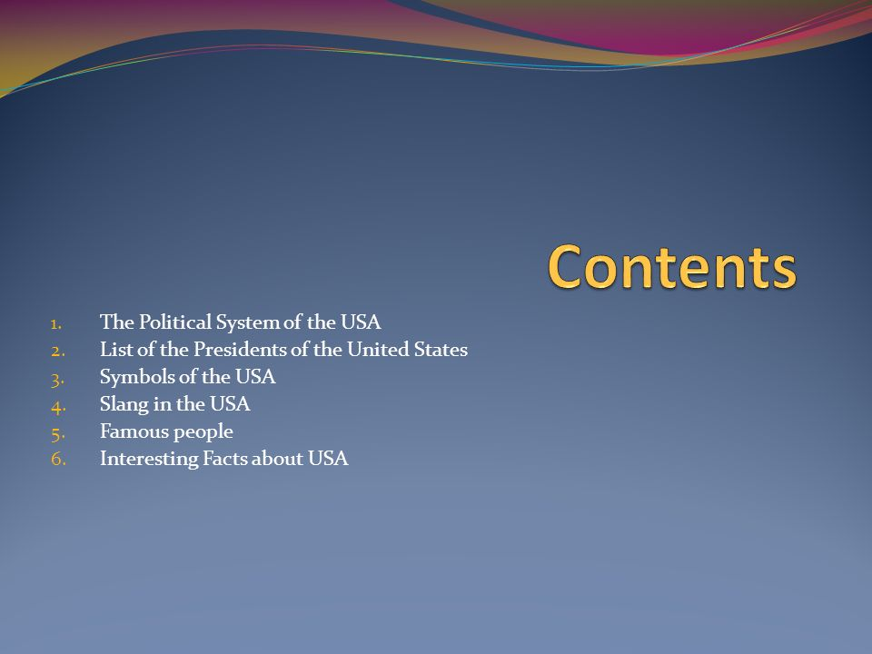Usa 1 The Political System Of The Usa 2 List Of The Presidents Of