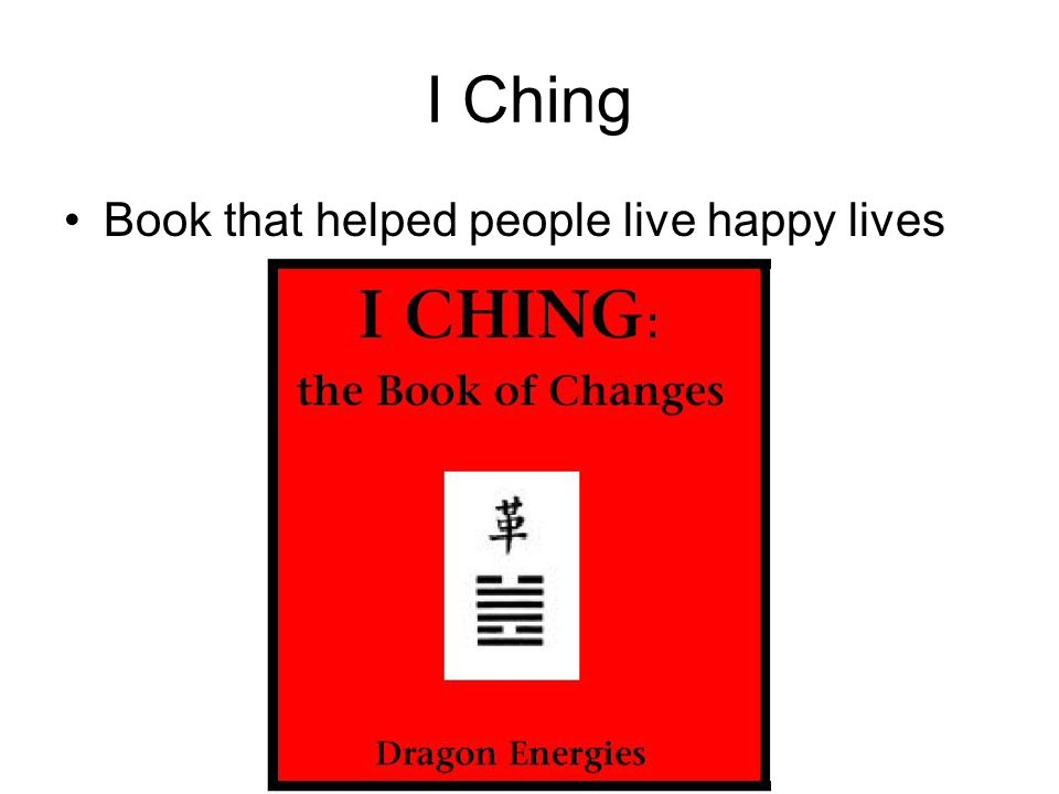 I Ching Book that helped people live happy lives