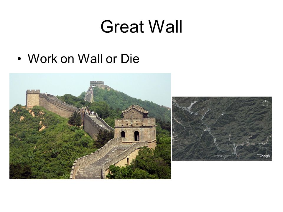 Great Wall Work on Wall or Die