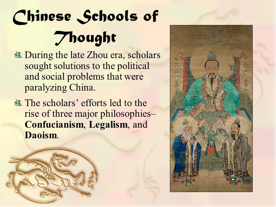 Chinese Schools of Thought During the late Zhou era, scholars sought solutions to the political and social problems that were paralyzing China.