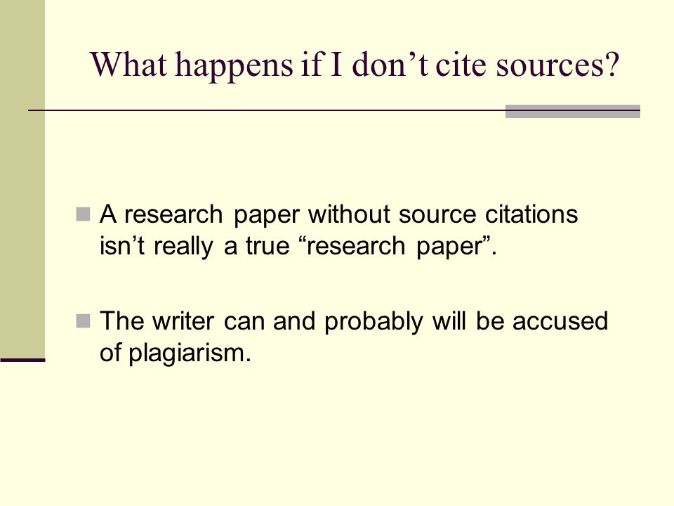 What happens if I don't cite sources.