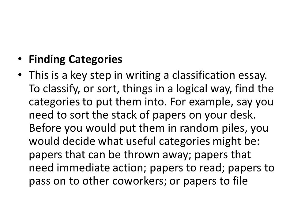 Classification Essay What Is A Classification Essay In A  Finding Categories This Is A Key Step In Writing A Classification Essay Help Assignment also Position Paper Essay  Classification Essay Thesis Statement