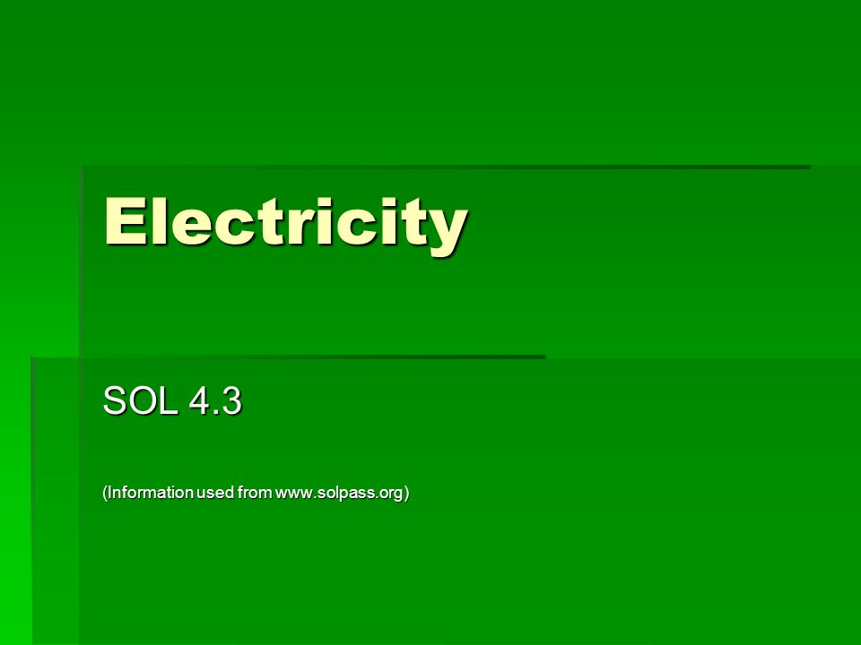Electricity SOL 4.3 (Information used from