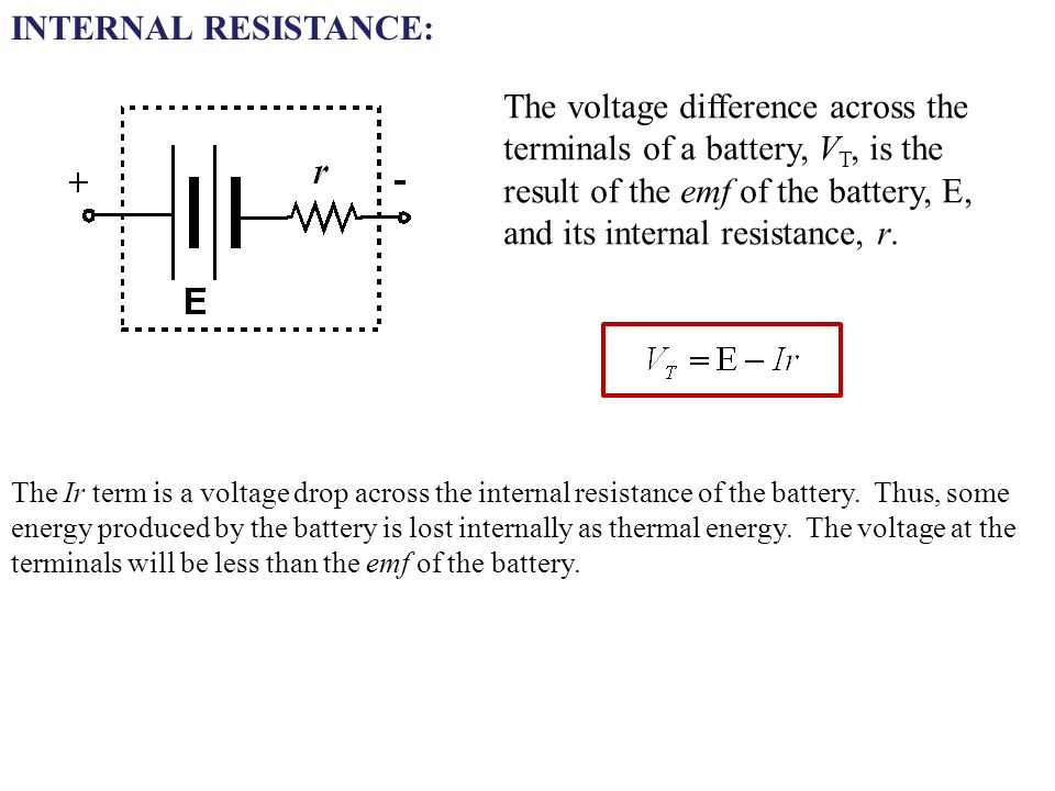 Internal Resistance The Voltage Difference Across Terminals Of A Battery V T Is