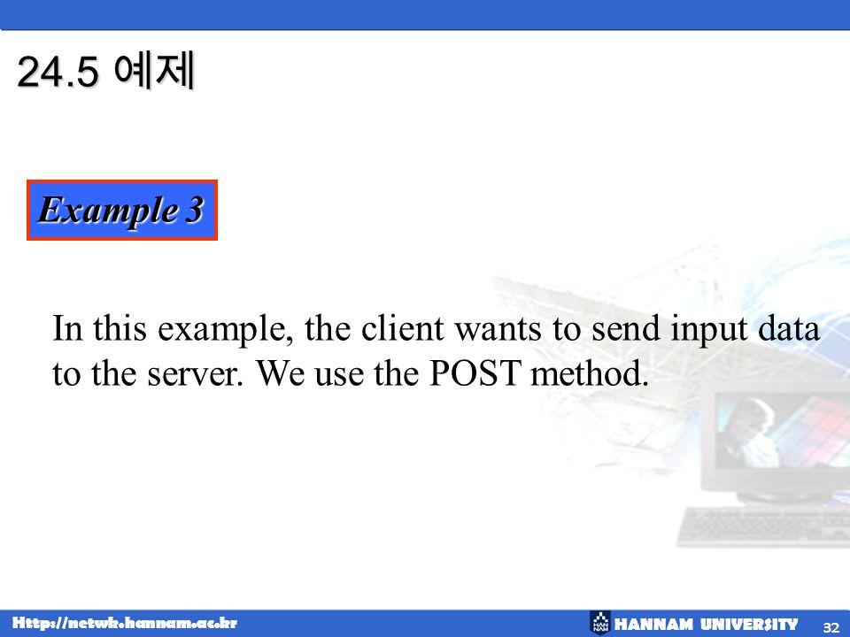 HANNAM UNIVERSITY 1 Chapter 24 Hypertext Transfer Protocol