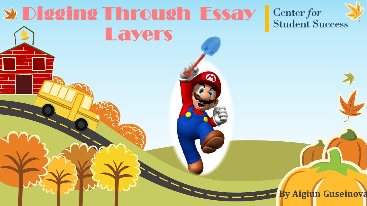 Digging Through Essay Layers By Aigiun Guseinova