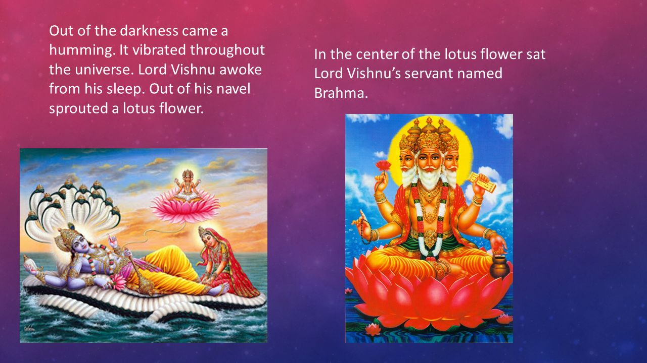 Creation Myth Hindu By Alexis B And Alex H Hinduism Is The