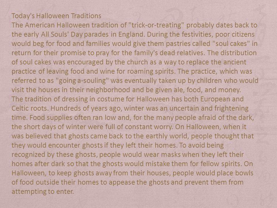 today s halloween traditions the american halloween tradition of trick or treating probably dates