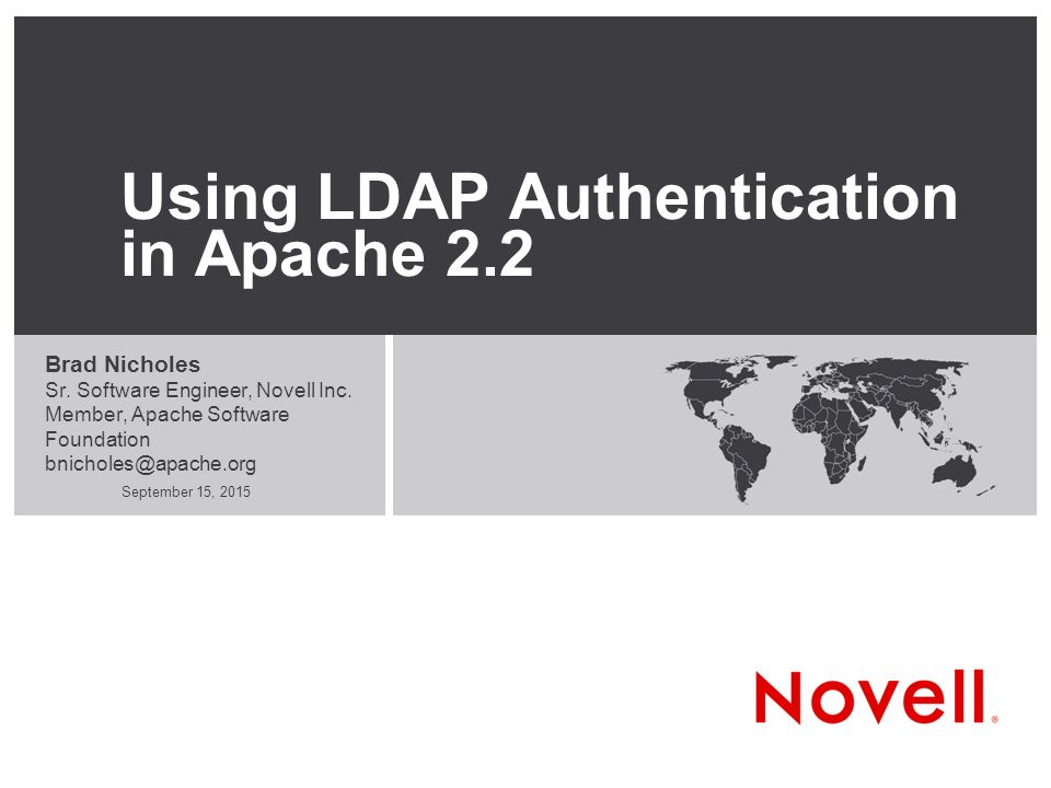 September 15, 2015 Using LDAP Authentication in Apache 2 2