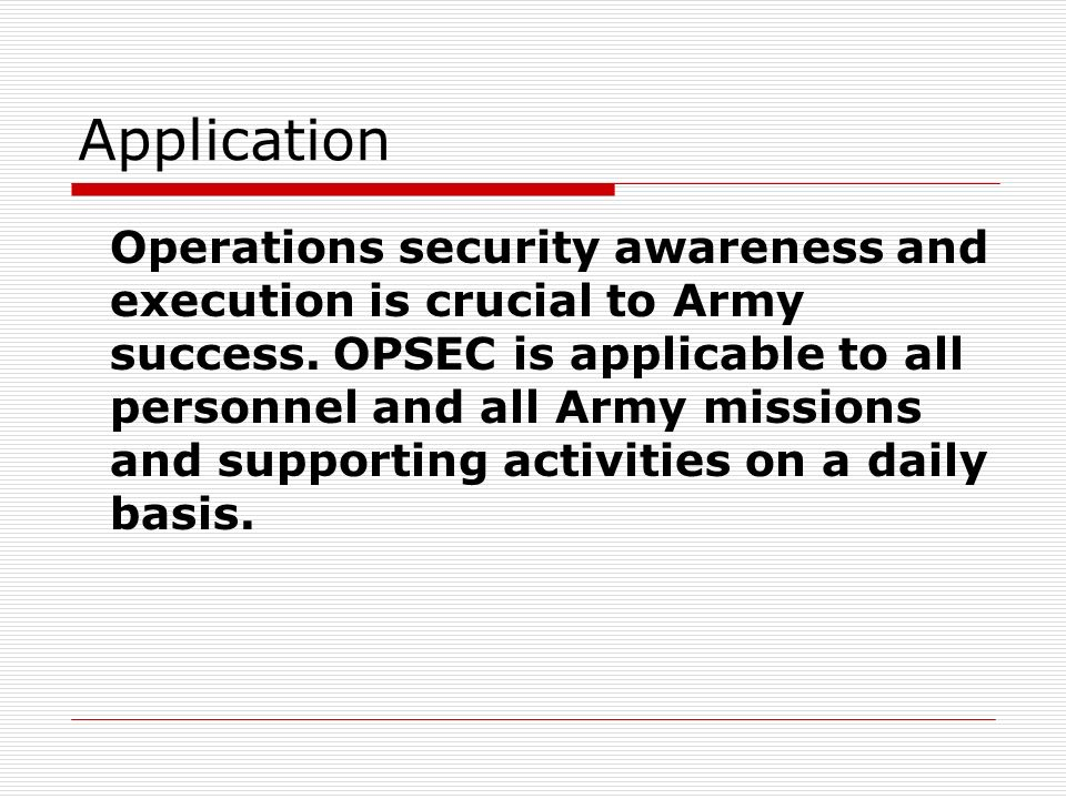 Operations Security (OPSEC) Introduction  Standard  Application