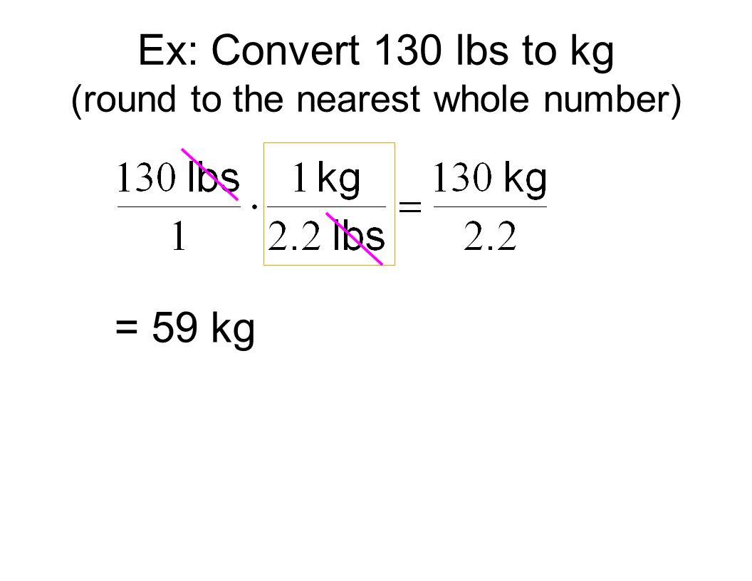 130 lbs kg