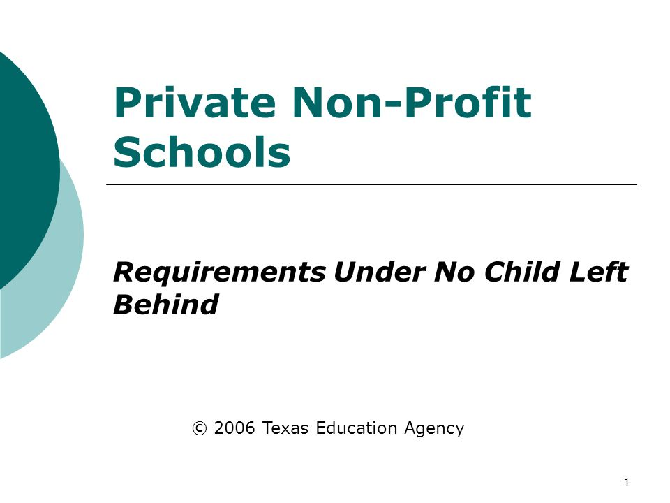 No Profit Left Behind >> 1 Private Non Profit Schools Requirements Under No Child