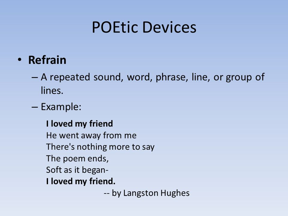 POEtic Devices Refrain A Repeated Sound Word Phrase Line Or Group