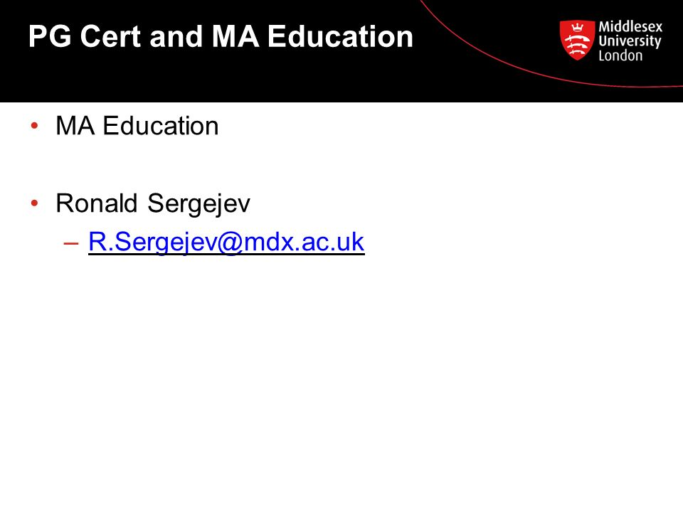 PG Cert and MA Education MA Education Ronald Sergejev