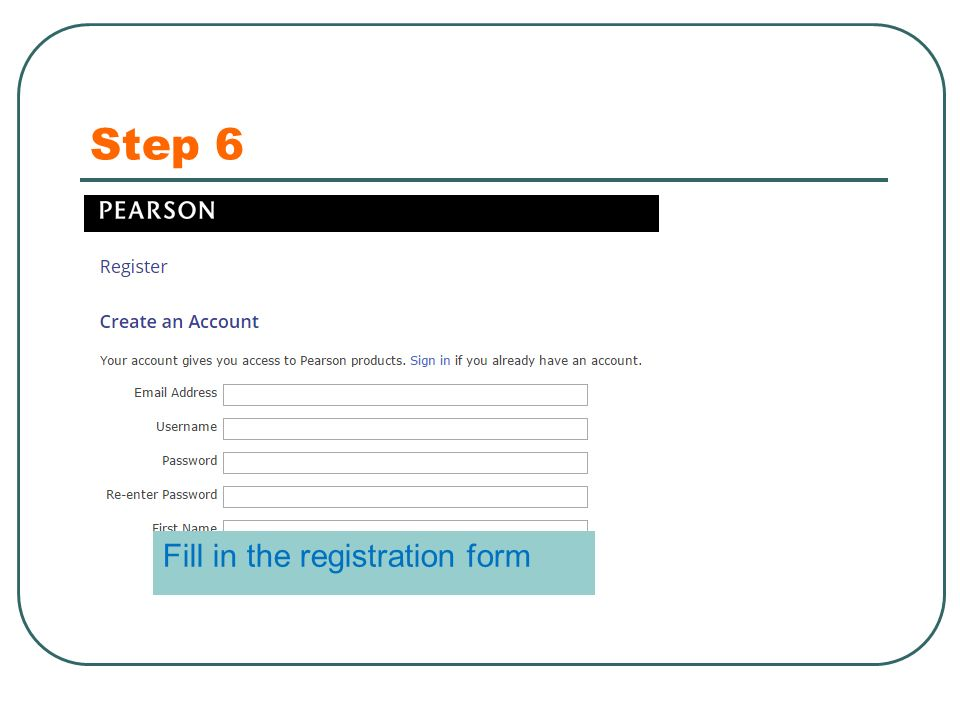 Step 6 Fill in the registration form