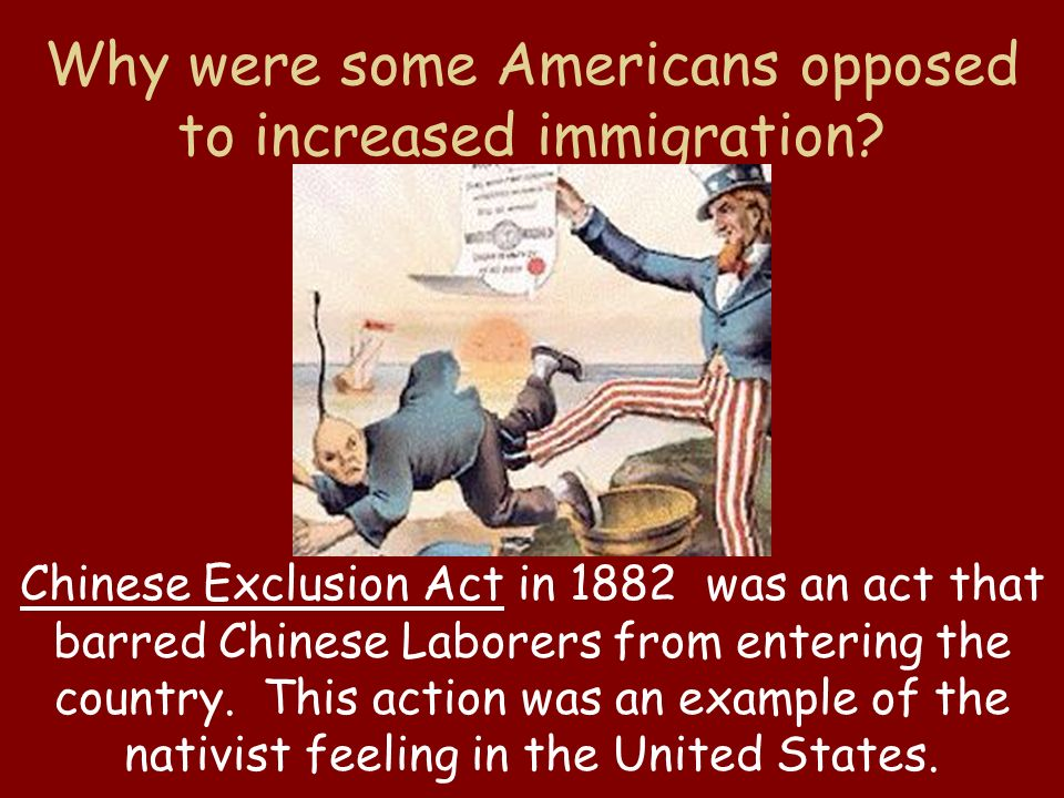 Chinese Exclusion Act in 1882 was an act that barred Chinese Laborers from entering the country.