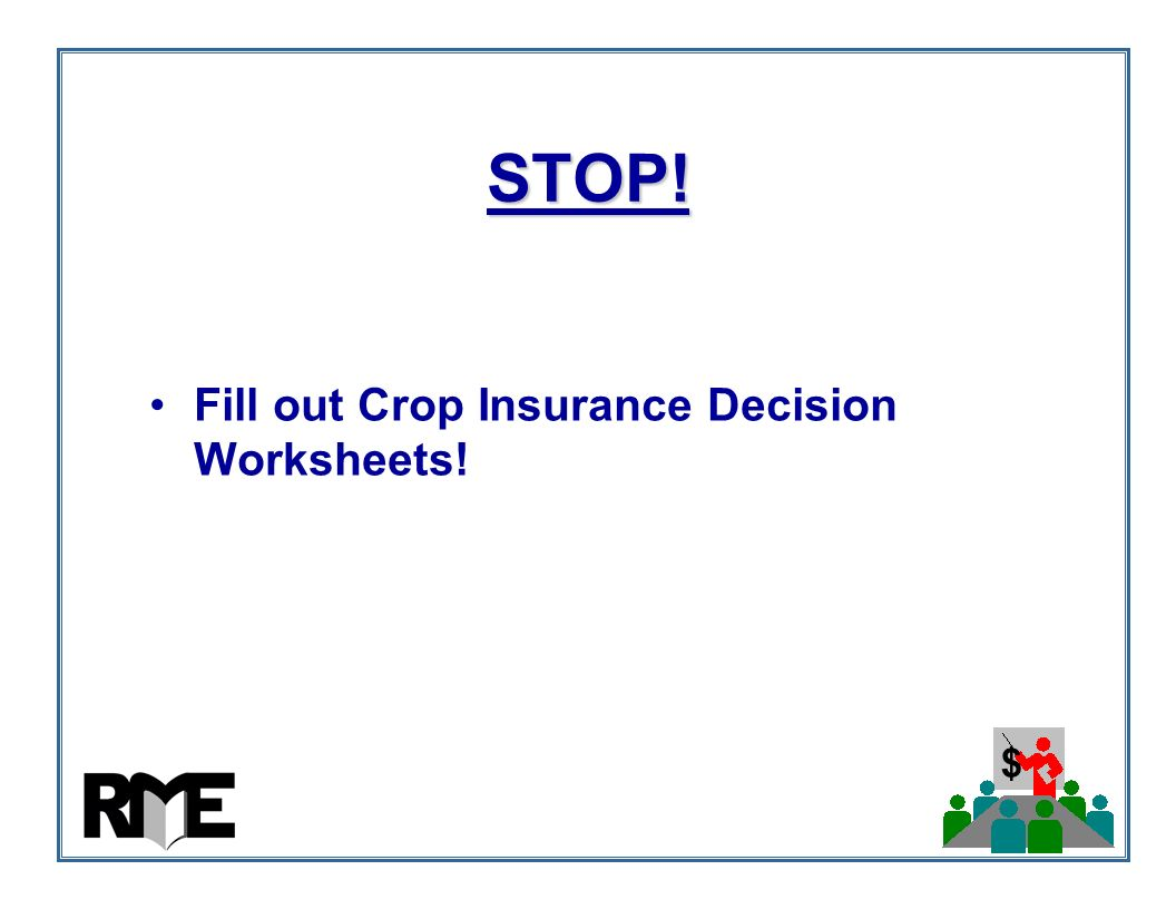 Taking charge of yield revenue risk management on your farm elliot fill out crop insurance decision worksheets thecheapjerseys Image collections