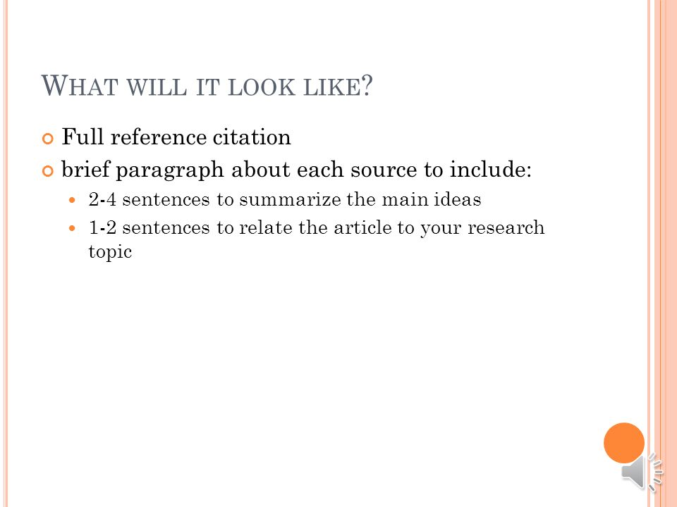 REFLECT Once you ve summarized and assessed a source, you need to ask how it fits into your research.