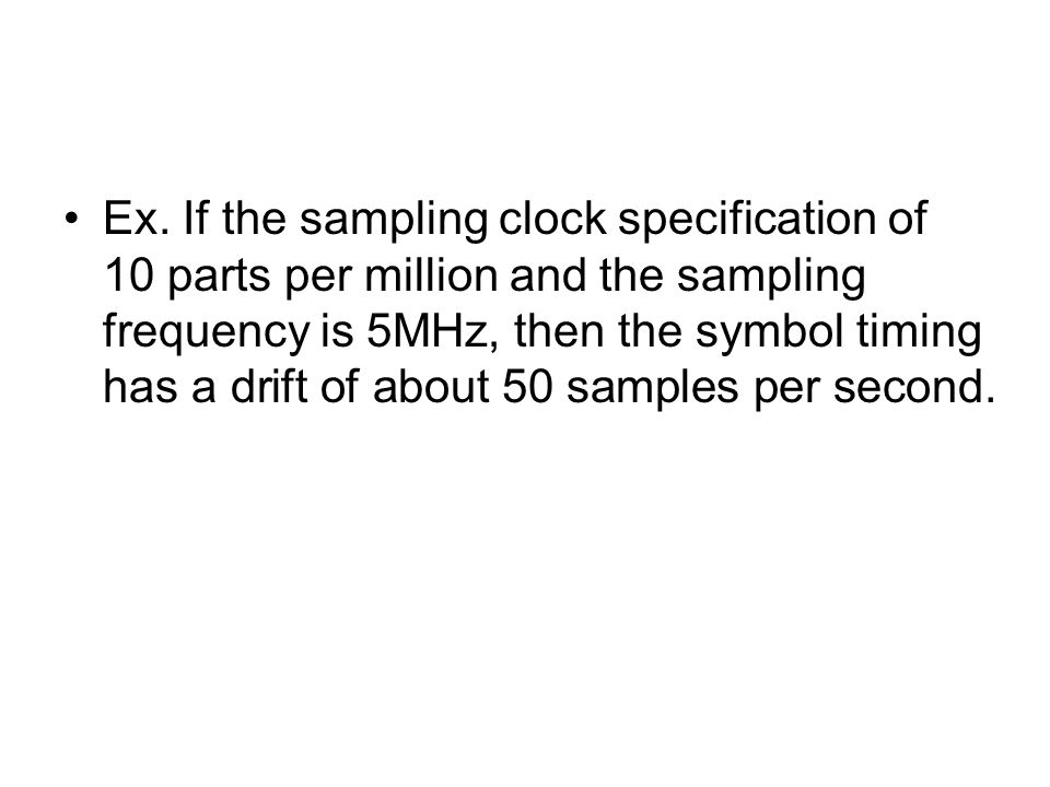 An Improved Combined Symbol And Sampling Clock Synchronization