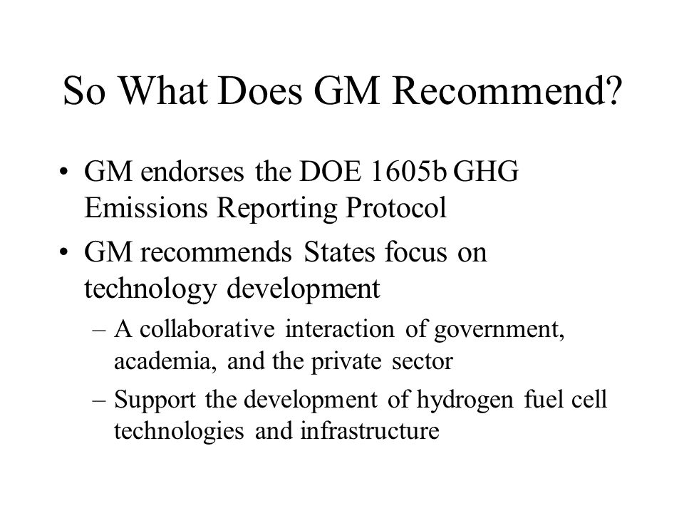 So What Does GM Recommend.