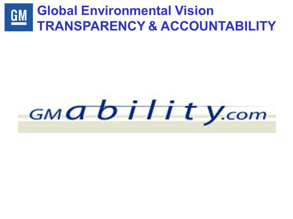 Global Environmental Vision TRANSPARENCY & ACCOUNTABILITY