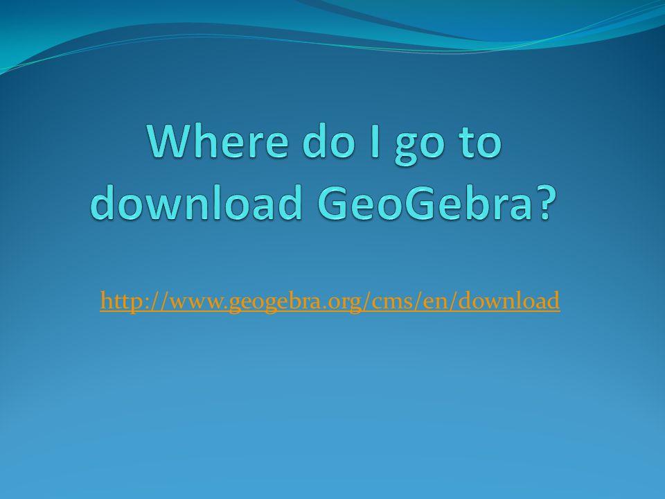 What is GeoGebra? From Wikipedia, the free encyclopedia GeoGebra is ...