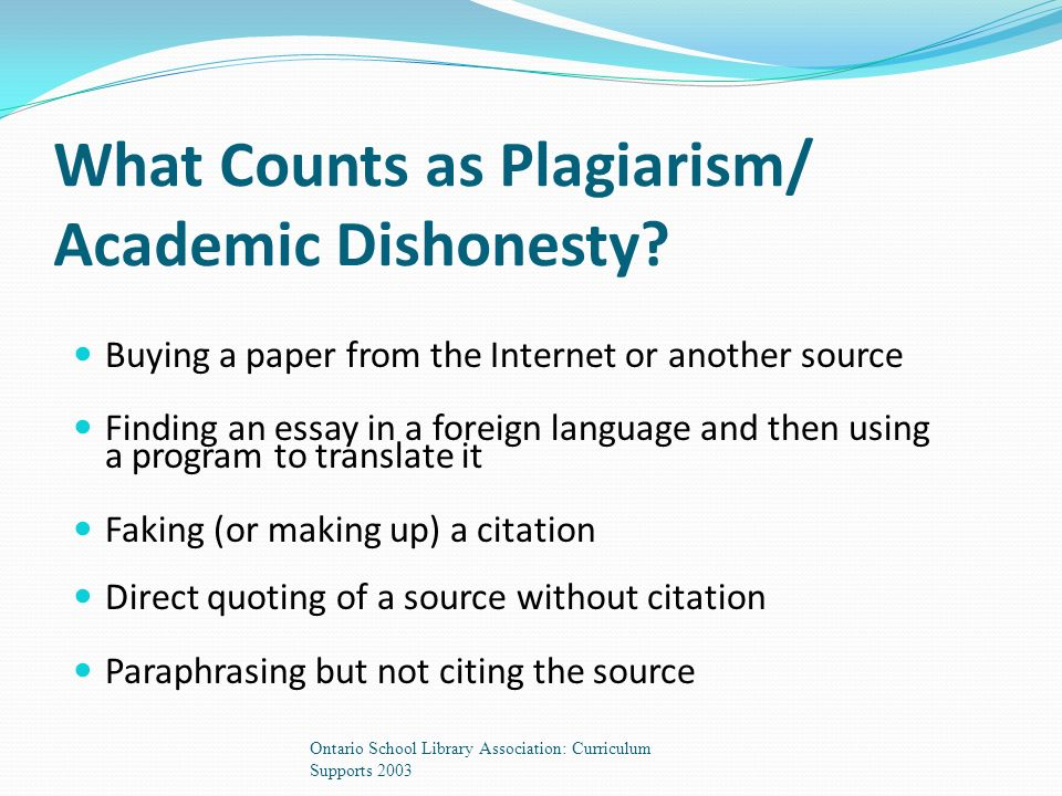 What Counts as Plagiarism/ Academic Dishonesty.