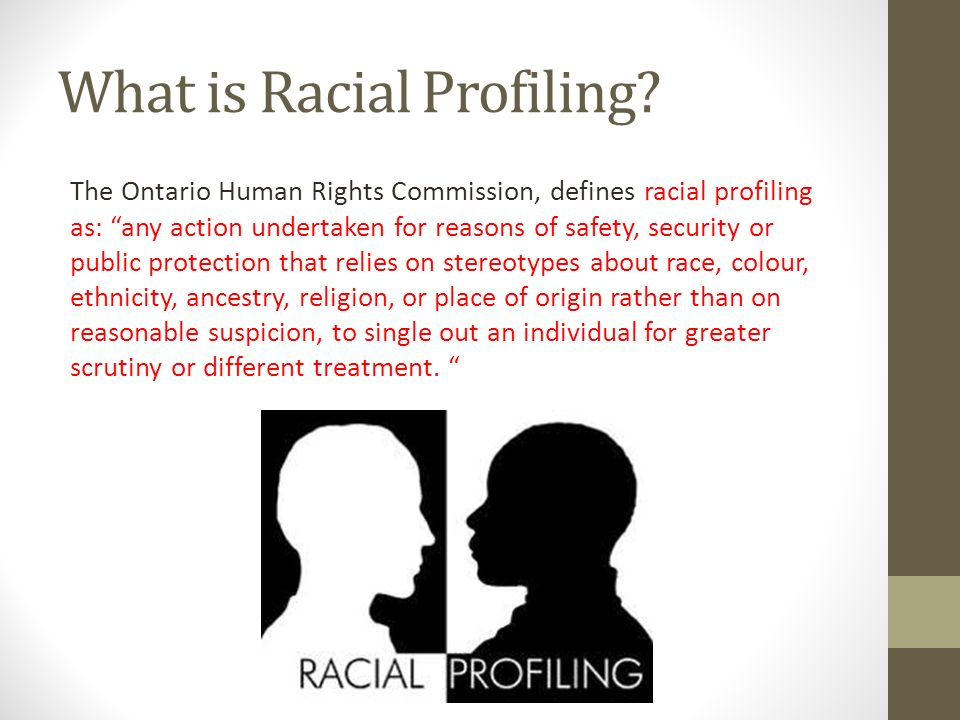 an analysis of the issue of racial profiling in america Racial profiling is a contentious issue in us law enforcement policy the practice of using race as a part of a profile when attempting to identify or curb criminal activity has been used in.