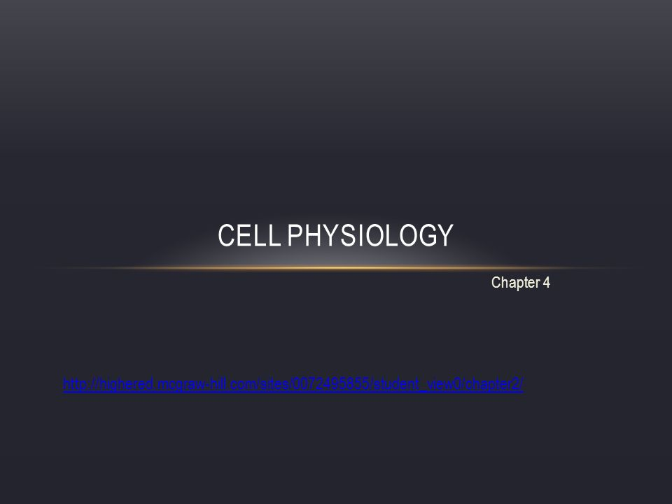 Chapter 4 CELL PHYSIOLOGY - ppt download