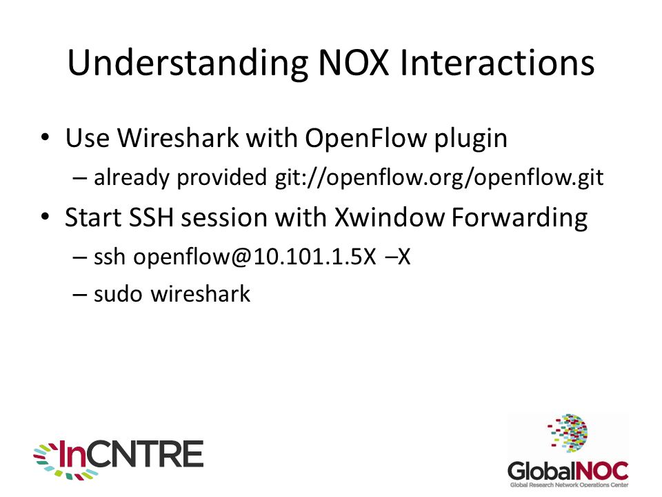 NOX an OpenFlow controller  Role of Controller in OpenFlow