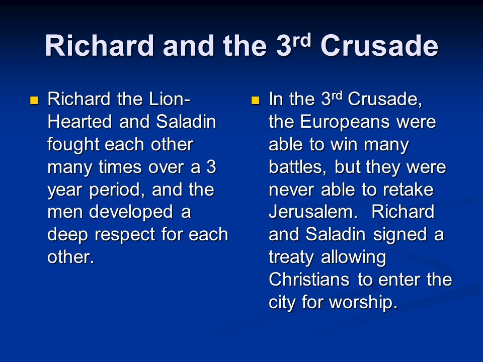 The Rise of Salah-al-din Known as Saladin to Europeans, this man was able to unify Muslims in the region to retake Jerusalem back from the Crusaders in 1187.