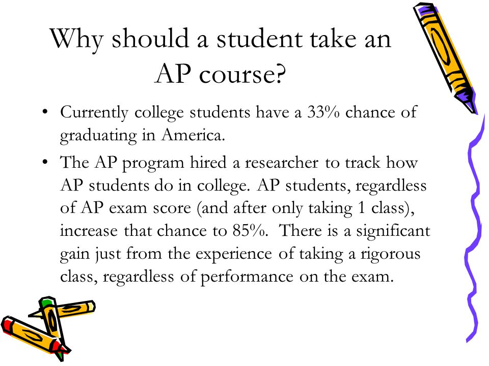 Why should a student take an AP course.