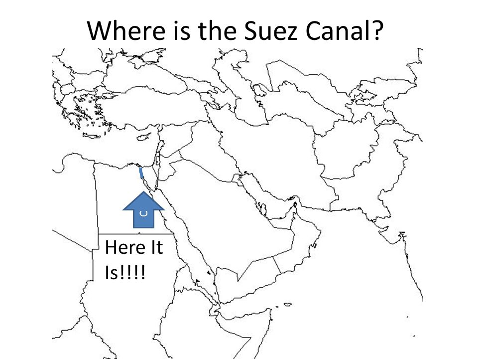 plete this chart using your map countriesriversseasother bodies Man-Made Canal Suez 11 where is the suez canal