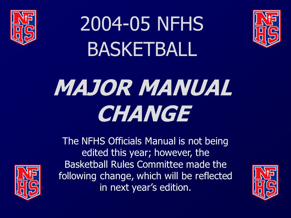 nfhs basketball rules changes major editorial changes points of rh slideplayer com 2017 nfhs basketball officials manual nfhs basketball officials manual pdf