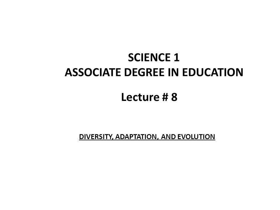 Lecture 8 Science 1 Associate Degree In Education Diversity. 1 Lecture 8 Science Associate Degree In Education Diversity Adaptation And Evolution. Worksheet. Evolution Webquest Worksheet At Mspartners.co