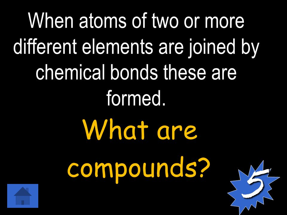 When atoms of two or more different elements are joined by chemical bonds these are formed.