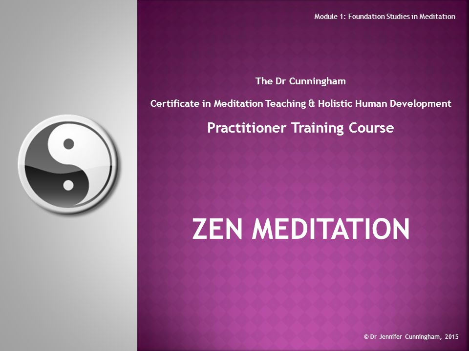 The Dr Cunningham Certificate In Meditation Teaching Holistic