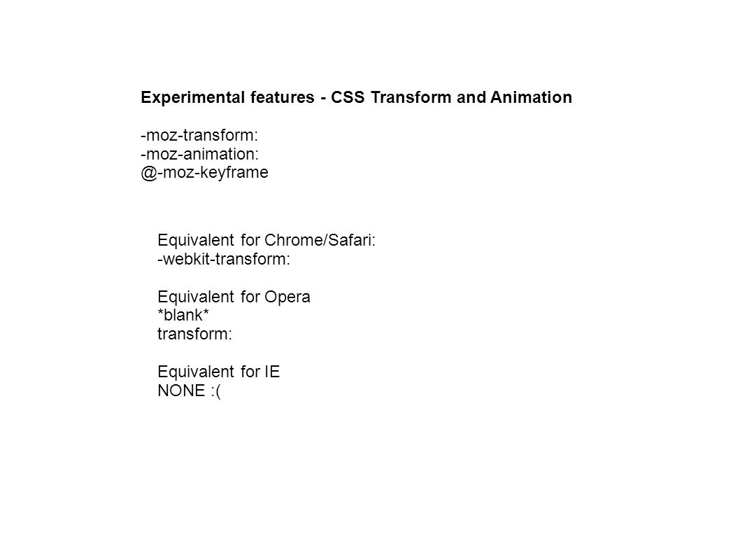 Experimental features - CSS Transform and Animation -moz