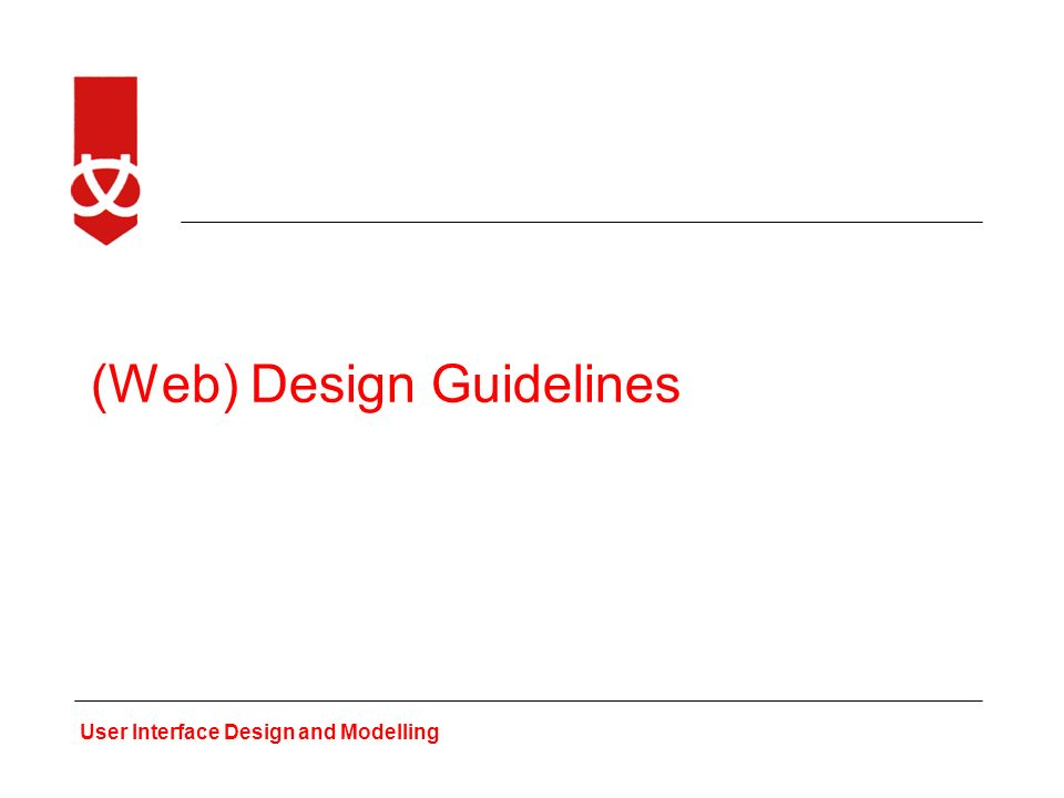 User Interface Design And Modelling Web Design Guidelines Ppt Download