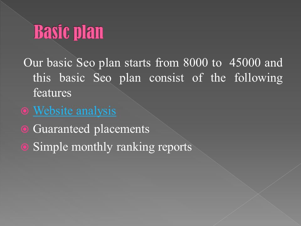 Basic PlanSpecial planPremium plan Starts from 8000 And INR