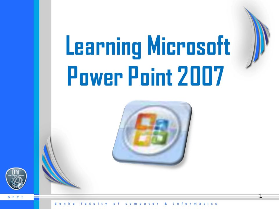 Learning Microsoft Power Point