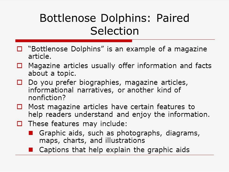 Bottlenose Dolphins: Paired Selection  Bottlenose Dolphins is an example of a magazine article.