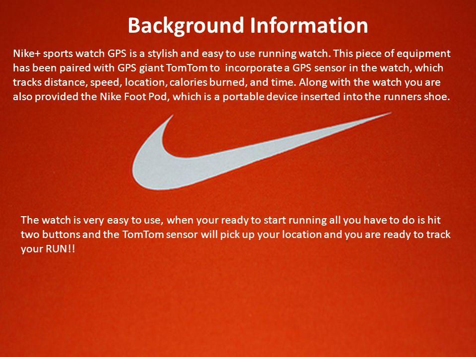 Nike+ Sports Watch GPS By: Megan Becker  Cost each 2 23 Ounces Easy