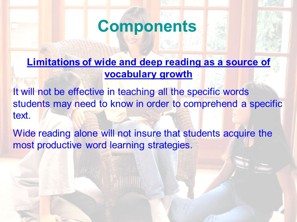 69 Wide-Independent Reading Once students are reading independently, the amount of time they spend reading is one of the best predictors of their vocabulary size.