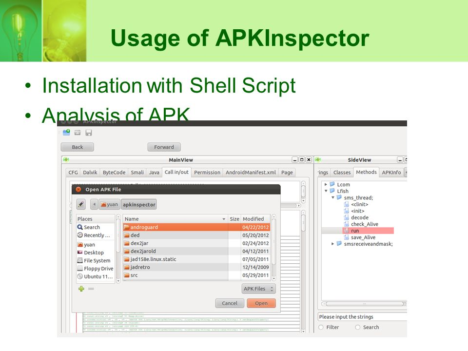 APKInspector -Static Analysis of Android Applications Student: Yuan