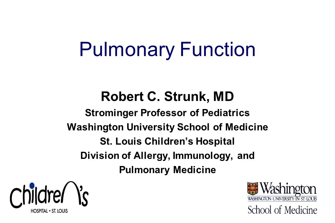 Pulmonary Function Robert C.